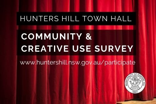 Hunters Hill Town Hall Community & Creative Use Survey